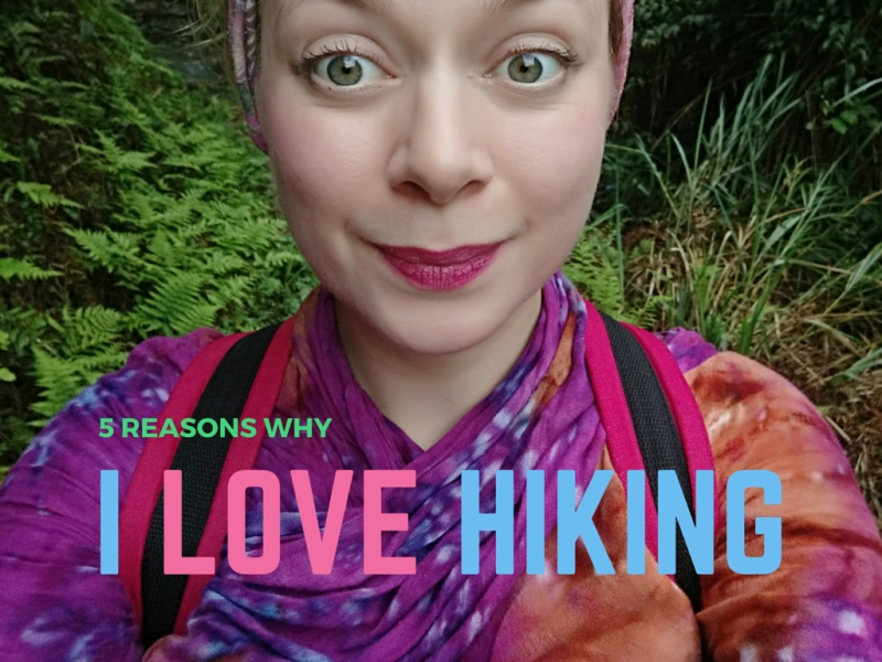 5 reasons why I love hiking