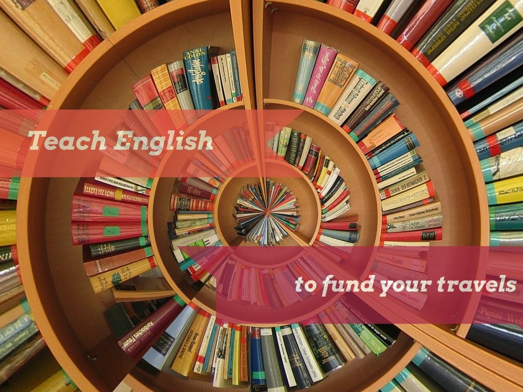 Teach English to fund your travels