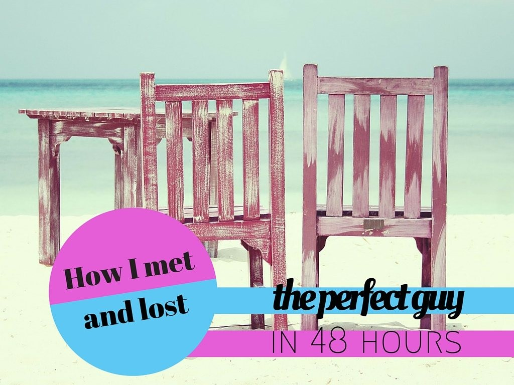 How I met and lost the perfect guy in 48 hours: A story of love, solo travel and heartbreak